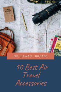 Best Air Travel Accessories