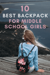 Best Backpack For Middle School Girls