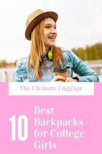 Best Backpacks for College Girl
